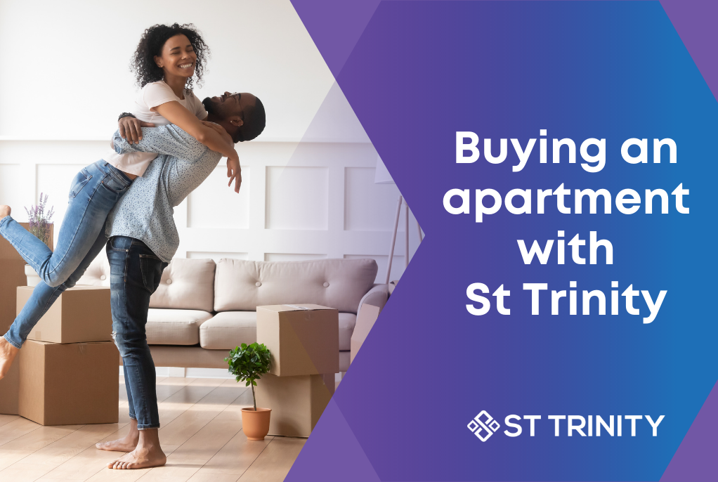 In the market to buy an apartment?  Let St Trinity find you the perfect property